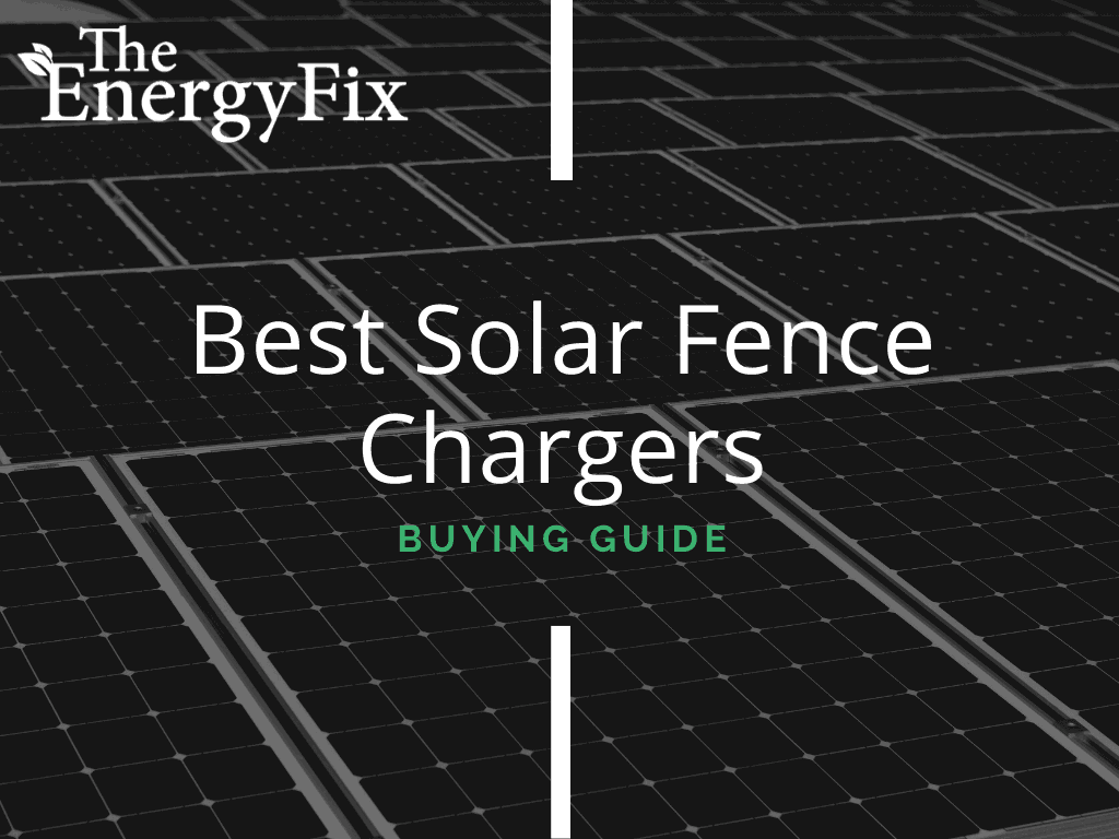 best solar fence chargers