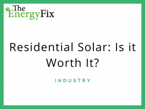 Residential Solar is it worth it (1)