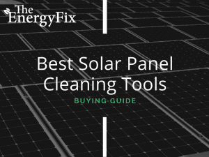 best solar panel cleaning tools reviewed